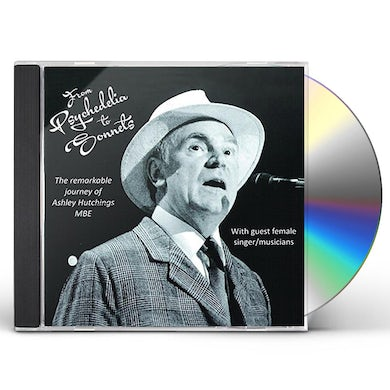 Ashley Hutchings FROM PSYCHEDELIA TO SONNETS CD