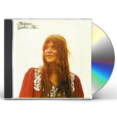 Melanie GATHER ME CD
