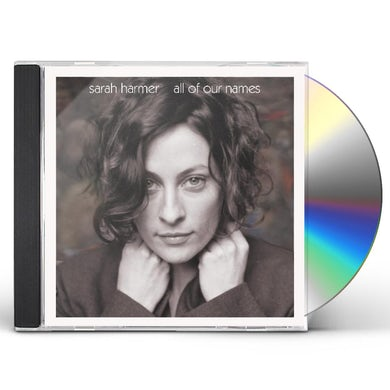 Sarah Harmer ALL OF OUR NAMES CD
