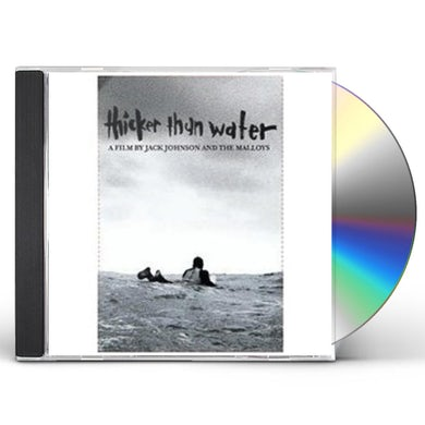 Jack Johnson THICKER THAN WATER / Original Soundtrack CD