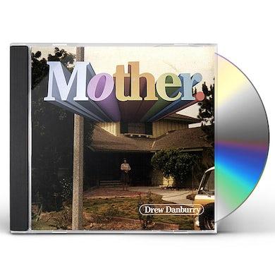Drew Danburry MOTHER CD