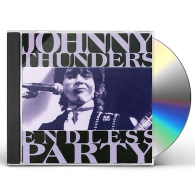 Johnny Thunders ENDLESS PARTY CD