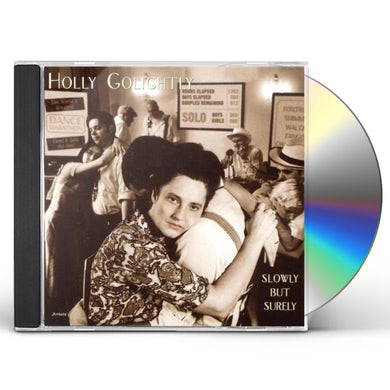 Holly Golightly SLOWLY BUT SURELY CD