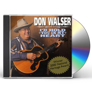 Don Walser HOLD YOU IN MY HEART CD