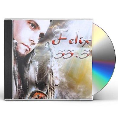 Felix 33.3 CD
