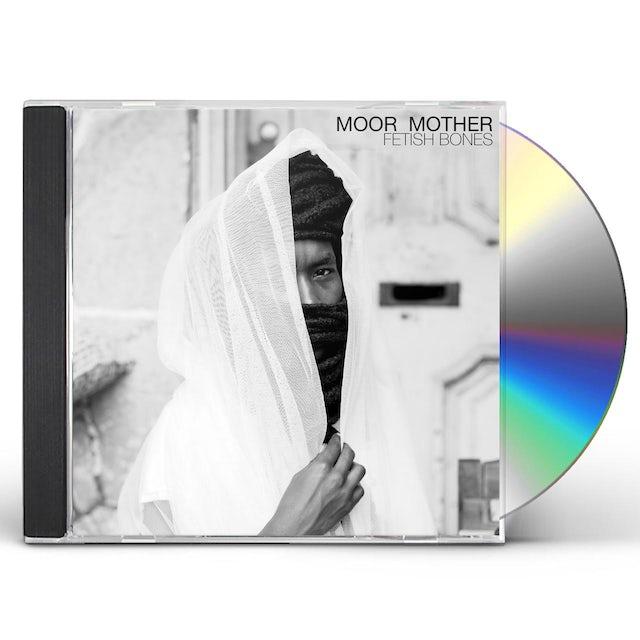 MOOR MOTHER FETISH BONES CD