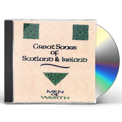 Men of Worth GREAT SONGS OF SCOTLAND & IRELAND CD