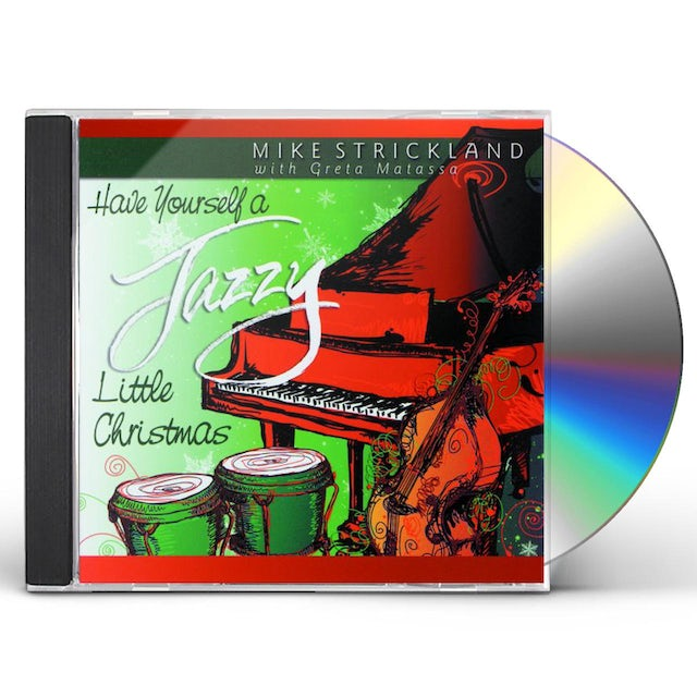Mike Strickland HAVE YOURSELF A JAZZY LITTLE CHRISTMAS CD