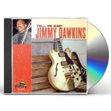 Jimmy Dawkins TELL ME BABY CD
