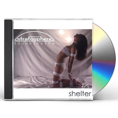 Stratosphere Soundsystem SHELTER CD