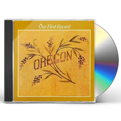 Oregon OUR FIRST RECORD CD