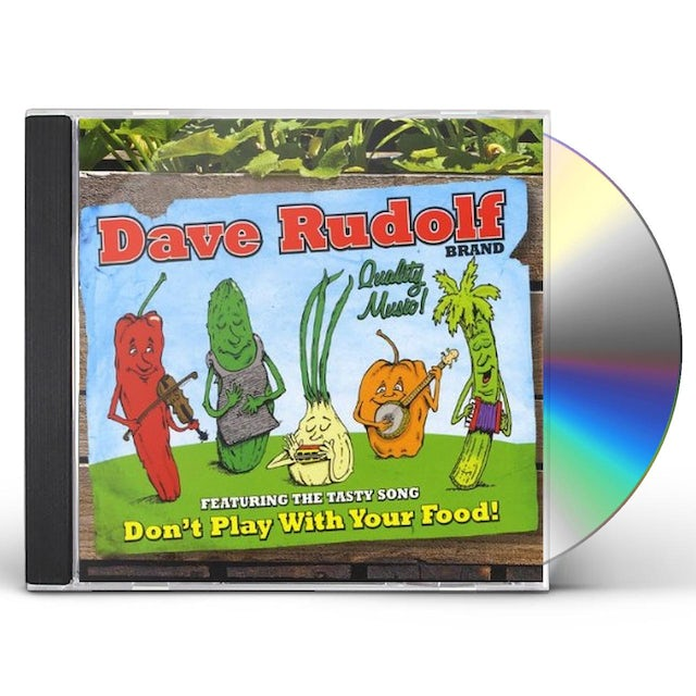 Dave Rudolf DON'T PLAY WITH YOUR FOOD CD