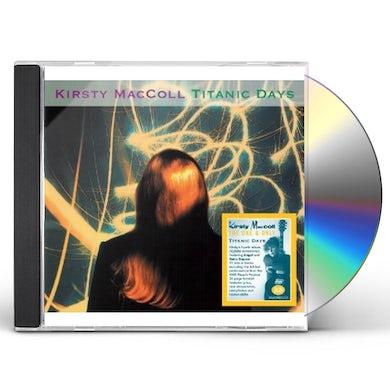 Kirsty MacColl TITANTIC DAYS CD