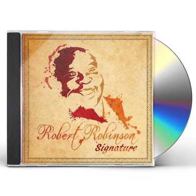 Robert Robinson SIGNATURE CD