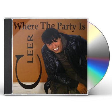 Cleer WHERE THE PARTY IS CD