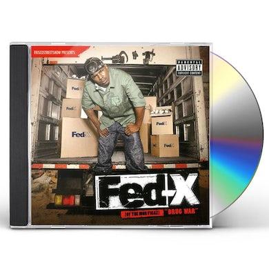 Fed-X DRUG WAR CD