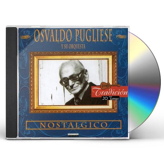 Osvaldo Pugliese NOSTALGICO CD