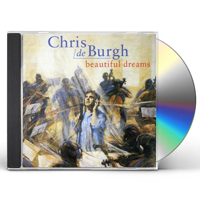 Chris De Burgh BEAUTIFUL DREAMS CD