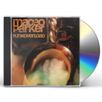 Maceo Parker FUNK OVERLOAD CD