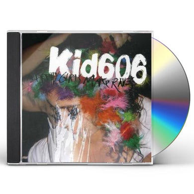 Kid606 PRETTY GIRLS MAKE RAVES CD