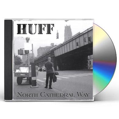 Chris Huff NORTH CATHEDRAL WAY CD