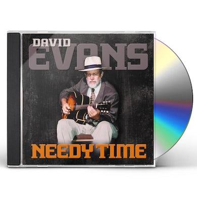 David Evans NEEDY TIME CD