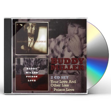 Buddy Miller YOUR LOVE & NO OTHER LIES / POISON LOVE CD