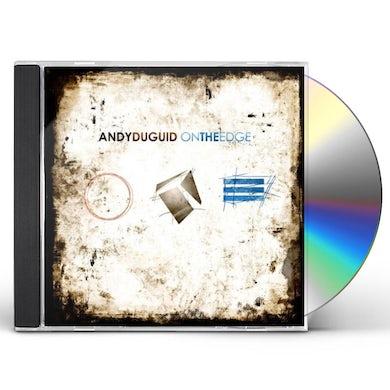 Andy Duguid ON THE EDGE CD