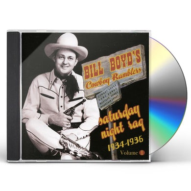 Bill Boyd SATURDAY NIGHT RAG: 1934-1936 CD