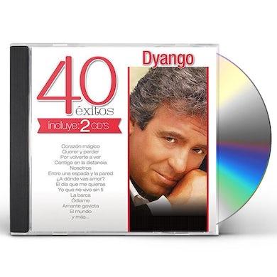 Dyango 40 EXITOS CD