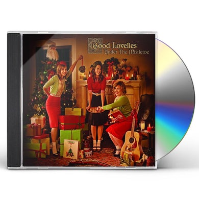 Good Lovelies UNDER THE MISTLETOE CD