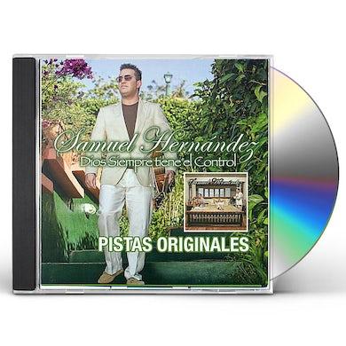 Samuel Hernandez DIOS SIEMPRE TIENE EL CONTROL PISTA CD