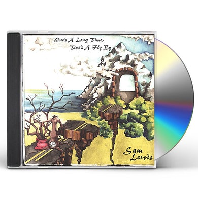 Sam Lewis ONE'S A LONG TIME TWO'S A FLY BY CD