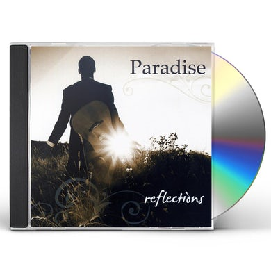 Paradise REFLECTIONS CD