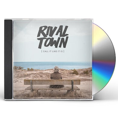 Rival Town CALL IT LIKE IT IS CD