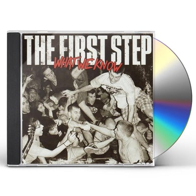 First Step WHAT WE KNOW CD
