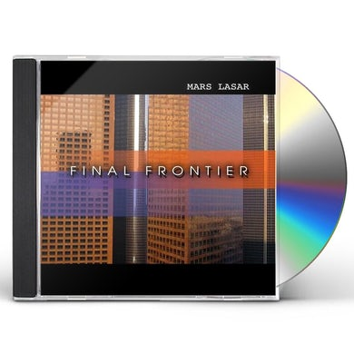 Mars Lasar FINAL FRONTIER CD