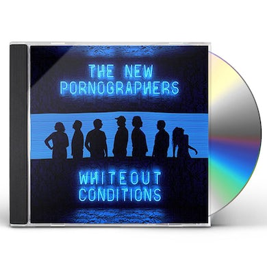 The New Pornographers WHITEOUT CONDITIONS CD