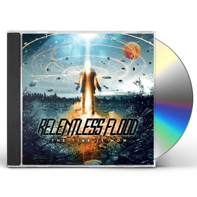 Relentless Flood TIME IS NOW CD