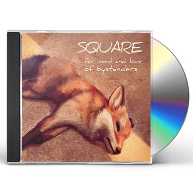 Square FOR NEED & LOVE OF BYSTANDERS CD