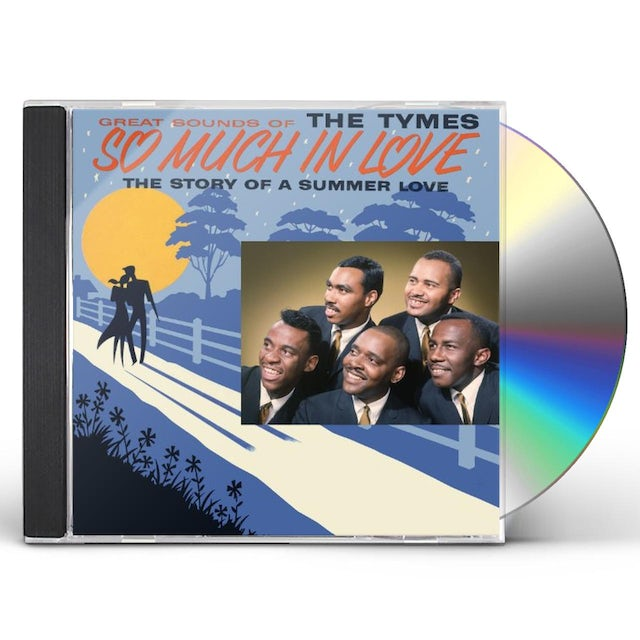 Tymes SO MUCH IN LOVE CD