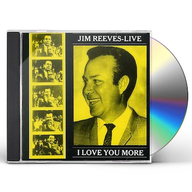 Jim Reeves LIVE - I LOVE YOU MORE CD
