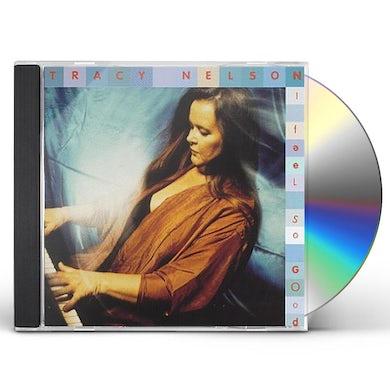Tracy Nelson I FEEL SO GOOD CD