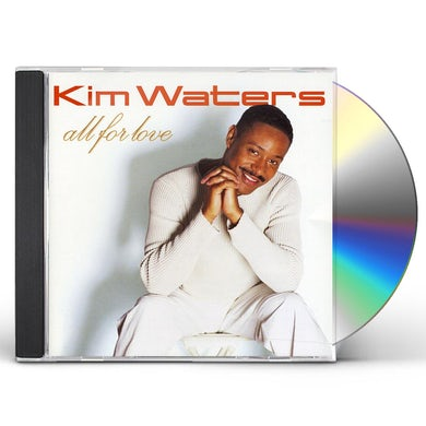 Kim Waters ALL FOR LOVE CD