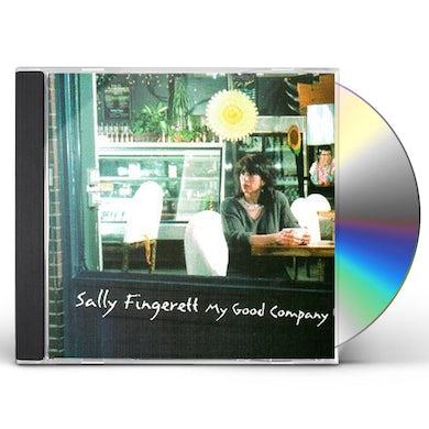 Sally Fingerett MY GOOD COMPANY CD