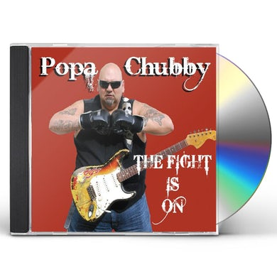 Popa Chubby FIGHT IS ON CD