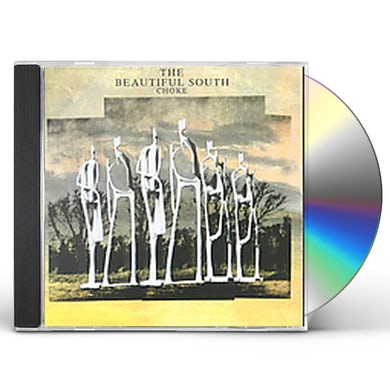 Beautiful South CHOKE CD