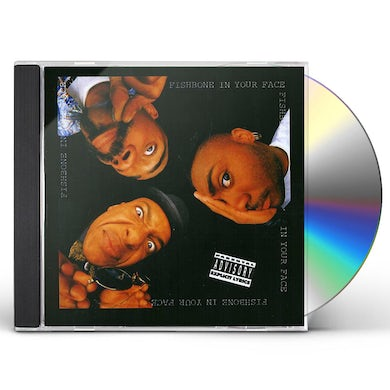 Fishbone IN YOUR FACE CD