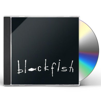 BLACKFISH CD