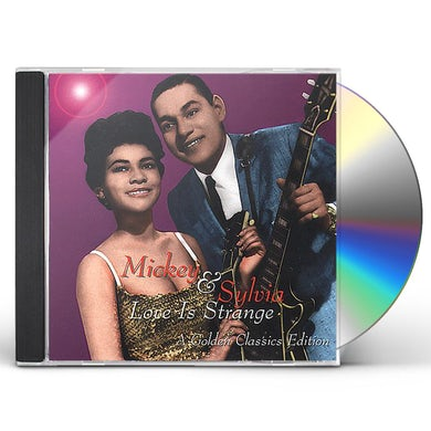 Mickey & Sylvia LOVE IS STRANGE: A GOLDEN CLASSICS EDITION CD